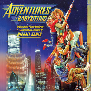 Adventures In Babysitting - Expanded  - Michael Kamen