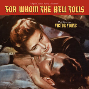 For Whom The Bell Tolls - Complete Score - Limited 1000 Copies - Victor Young