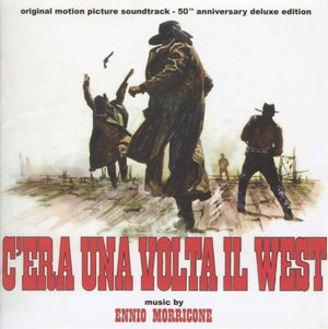 C'Era Una Volta Il West - 50th Anniversery Edition  - Ennio Morricone