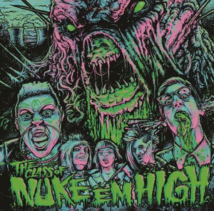 Class Of Nuke Em High - Original Score - Green Vinyl  - Ethan Hurt