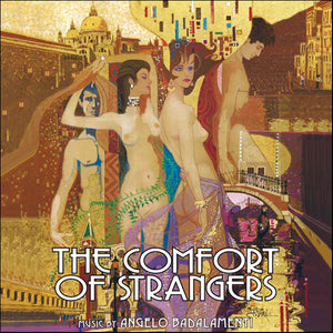 The Comfort Of Strangers - Complete Score - Limited 1000 Copies - Angelo Badalamenti