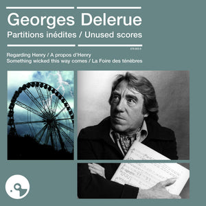 Georges Delerue - Unused Scores - Limited Edition - Georges Delerue