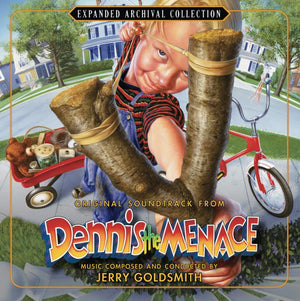 Dennis the Menace - Expanded Score - Limited 3000 Copies - Jerry Goldsmith