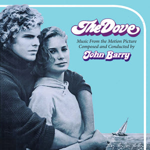 The Dove - Complete Score  - (SOLD OUT) - John Barry
