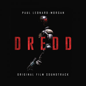 Dredd - Original Score - (Coloured Vinyl) - Limited 750 Copies - Paul Leonard Morgan