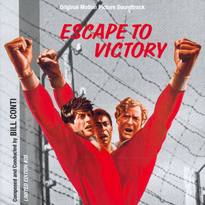 Escape to Victory - Complete Score - Limited 3000 Copies - Bill Conti