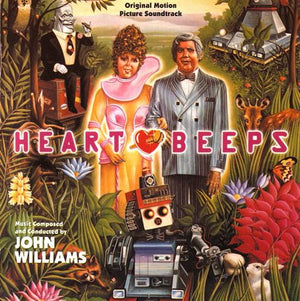 Heartbeeps - Expanded Score  - John Williams