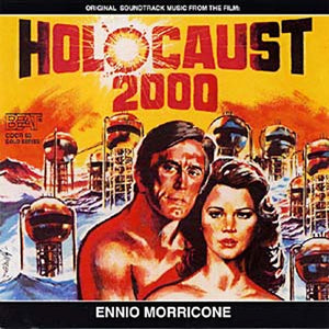 Holocaust 2000 - Expanded - Limited Edition - Ennio Morricone