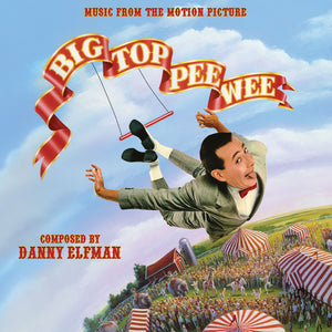 Big Top Pee Wee - Complete Score - Limited 2500 Copies - Danny Elfman