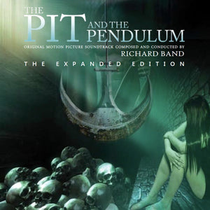 The Pit & The Pendulum - Expanded Score - Limited Edition - Richard Band
