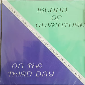Island Of Adventure / On The Third Day - Complete Scores  - Michael J Lewis