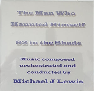 The Man Who Haunted Himself / 92 In The Shade - Complete Scores  - Michael J Lewis