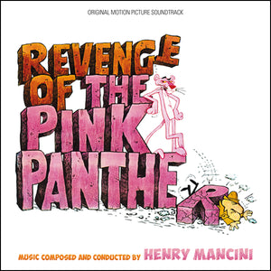 Revenge Of The Pink Panther - Expanded Score - Limited 1500 Copies - Henry Mancini