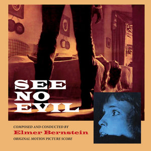 See No Evil - Complete Score - Limited Edition - Elmer Bernstein