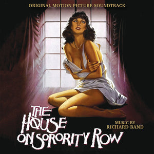 House On Sorority Row - Expanded Score - Limited 2000 Copies - Richard Band