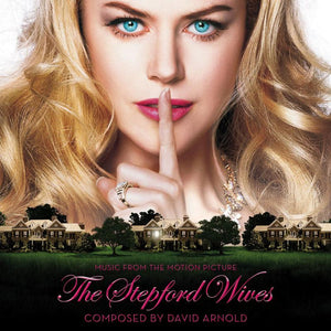 The Stepford Wives - Expanded Score - Limited 1500 Copies - David Arnold