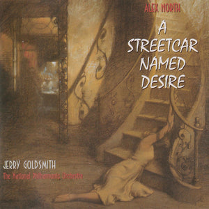 A Streetcar Named Desire - Complete Score - Alex North / Jerry Goldsmith
