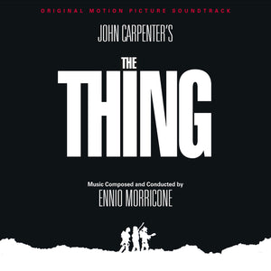 The Thing - Original Score - Limited Edition - Ennio Morricone
