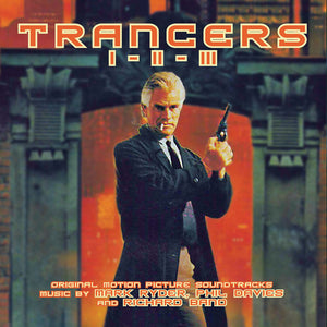 Trancers - 2 x CD Complete Trilogy Scores - Limited Edition - Richard Band / Mark Ryder / Phil davies