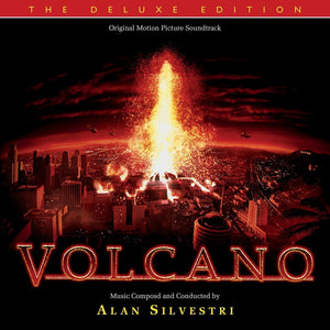 Volcano - Deluxe Expanded Edition  - Alan Silvestri