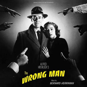 The Wrong Man - Original Score - (Black Vinyl) - Limited 500 Copies - Bernard Herrmann