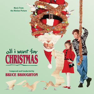 All I Want For Christmas - Complete Score - Limited Edition - Bruce Broughton