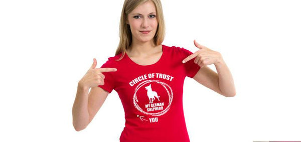 Circle of trust my German Sheperd - Ultra Fast Tshirts and more