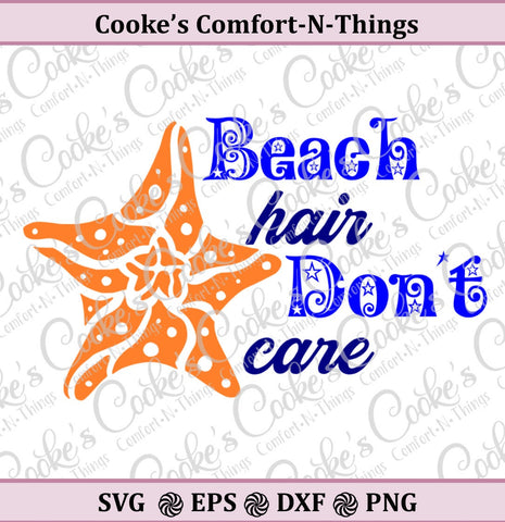 Beach Hair svg | Beach Hair Don't Care | Starfish | Star fish |  Summer svg |  Commercial & Personal Use- svg file for Cricut