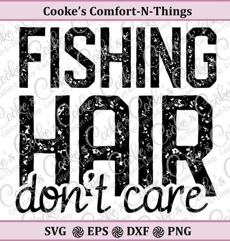 Fishing Hair, Don't Care SVG, fishing hair cut file.