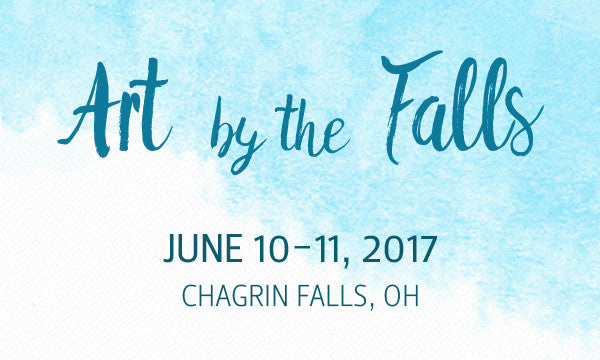 Art by the Falls | Chagrin Falls, Ohio | Valley Art Center | June 10-11, 2017