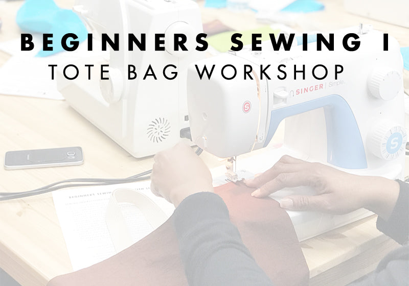 Beginners Sewing I: Tote Bag Workshop | Liz Sabo Handmade Sewing Classes | In the 216, Cleveland, Ohio