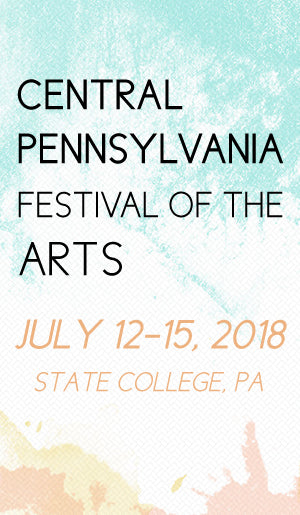 Central Pennsylvannia Festival of the Arts - State College, PA - July 12-15, 2018