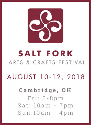 Salt Fork Arts & Crafts Festival | Cambridge, Ohio | August 10-12, 2018