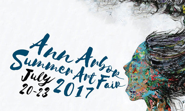 Ann Arbor Summer Art Fair | Michigan Guild of Artists and Artisans | July 20-23, 2017