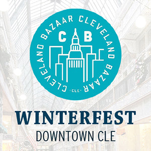 Cleveland Bazaar Winterfest | Downtown Cleveland | 5th Street Arcade | Holiday Market | November 26, 2016
