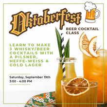 Load image into Gallery viewer, Oktoberfest Cocktail Class - Saturday, September 19