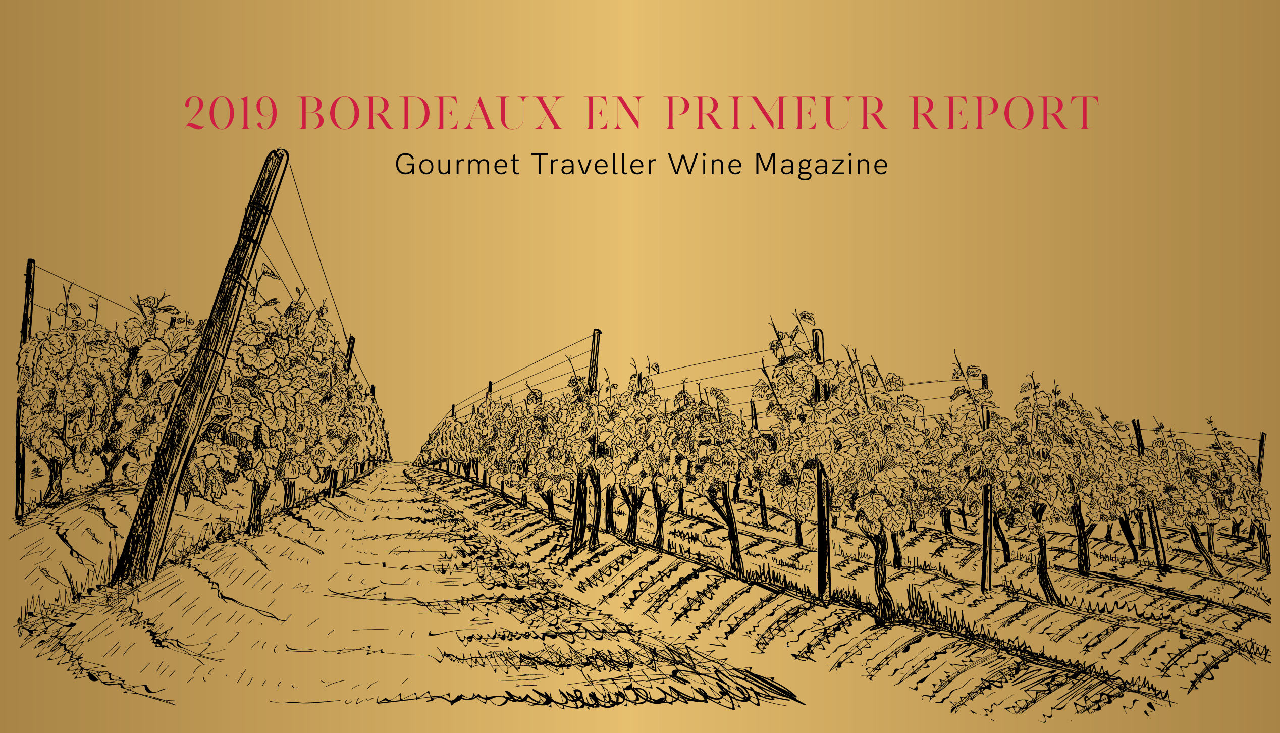 2019 Bordeaux En Primeur Report