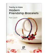 Load image into Gallery viewer, 20 To Make: Modern Friendship Bracelets