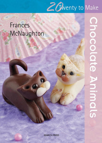 20 To Make: Chocolate Animals