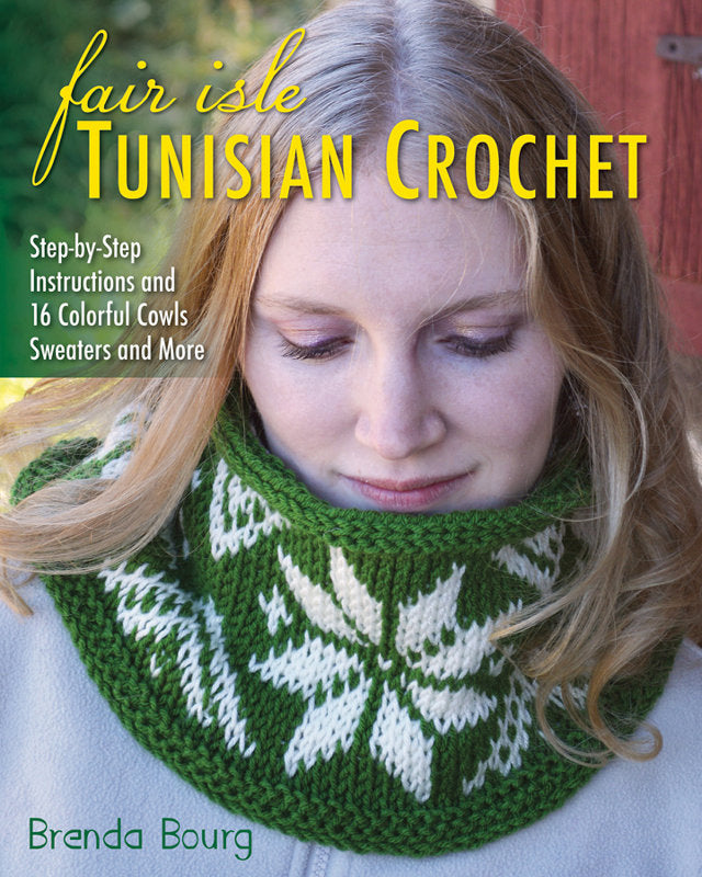 Fair Isle Tunisian Crochet by Brenda Bourg