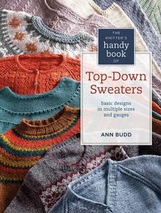 The Knitters Handy Book of Top-Down Sweaters by Ann Budd