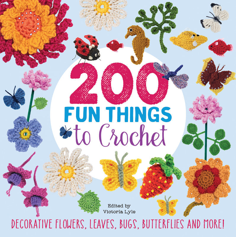 200 Fun Things to Crochet by Lesley Stanfield & Betty Barnden