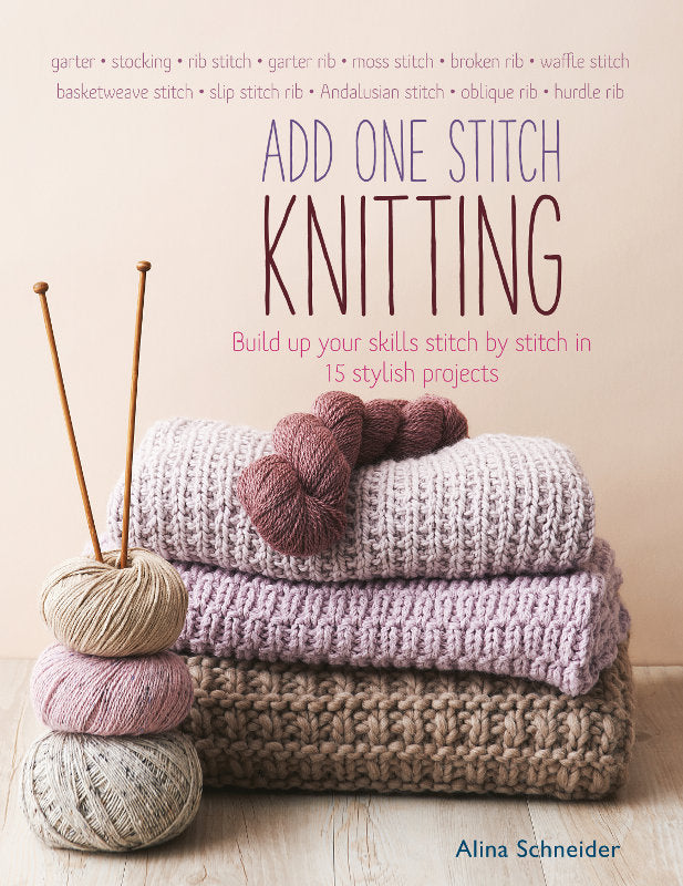 Add One Stitch Knitting by Alina Schneider