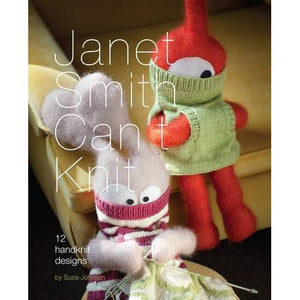 Janet Smith Can't Knit - Suzie Johnson