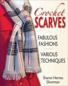 Crochet Scarves by Sharon Hernes Silverman