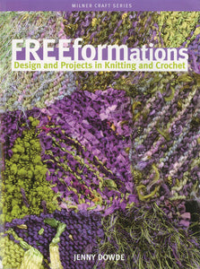 Freeformations by Jenny Dowde