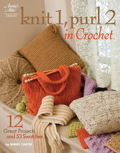 Knit 1, Purl 2 in Crochet by Bendy Carter