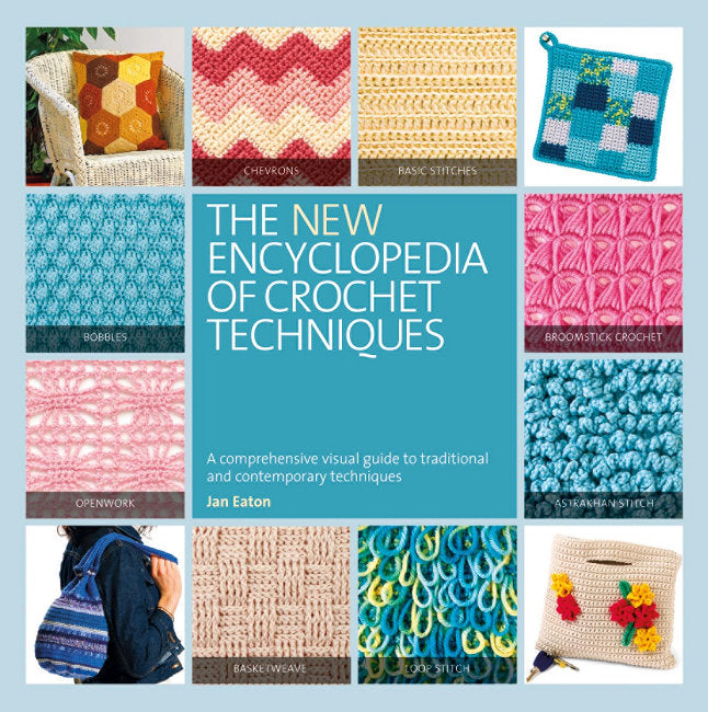 New Encyclopedia of Crochet Techniques Revised Edition
