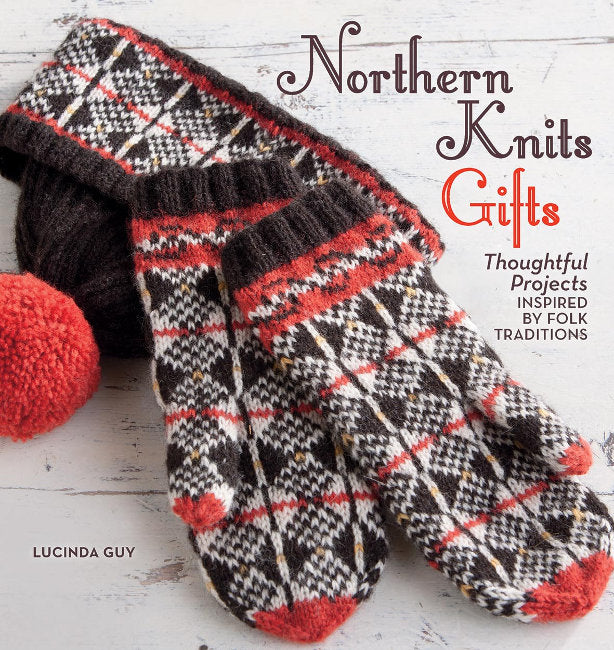 Northern Knits Gifts by Lucinda Guy