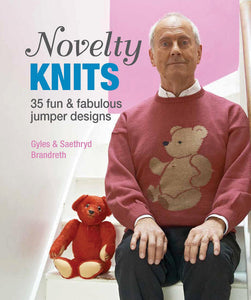 Novelty Knits by Gyles & Saethryd Brandreth
